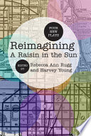 Reimagining A Raisin in the Sun