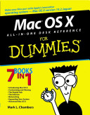 Mac OS  X  All in One Desk Reference For Dummies