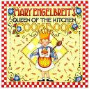 Mary Engelbreit S Queen Of The Kitchen Cookbook