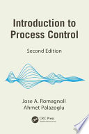 Introduction to Process Control  Second Edition