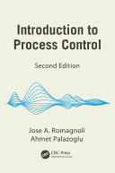 Introduction to Process Control, Second Edition