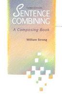 Sentence Combining  A Composing Book