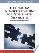 Technology Enhanced Learning For People With Disabilities Approaches And Applications book