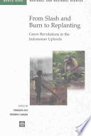 From Slash And Burn To Replanting