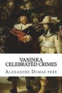 Vaninka Celebrated Crimes