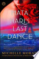 Mata Hari S Last Dance
