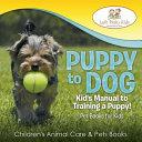 Puppy to Dog