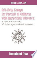 Self Help Groups For Parents Of Children With Intractable Diseases book