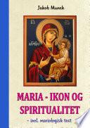 Maria     Ikon og Spiritualitet