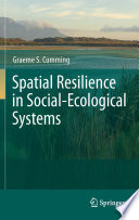 Spatial Resilience in Social Ecological Systems