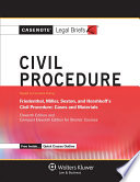 Casenote Legal Briefs for Civil Procedure  Keyed to Friedenthal  Miller  Sexton  and Hershkoff