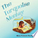 The Turquoise Monkey