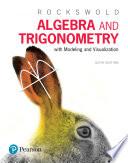 Algebra and Trigonometry with Modeling   Visualization
