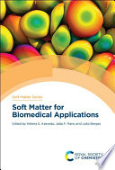 Soft Matter For Biomedical Applications