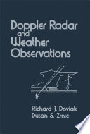 Doppler Radar And Weather Observations : doppler radar to make observations of...