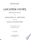 History of Lancaster County  Pennsylvania