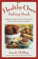 The Healthy Oven Baking Book