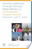 Die Sichtbarkeit Religioser Identitat