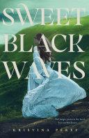 Sweet Black Waves Book