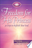 Freedom for His Princess Inspires Readers To Achieve Inner