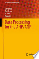 Data Processing For The Ahp Anp