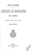 Actas das sessões da Sociedade de Geographia de Lisboa