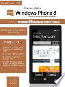 Windows Phone 8 Corso Di Programmazione Pratico Livello 5