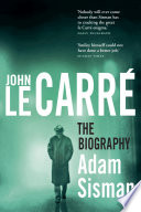 John le Carré: The Biography