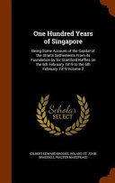 One Hundred Years of Singapore Culturally Important And Is Part Of The Knowledge