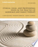 Ethical Legal And Professional Issues In The Practice Of Marriage And Family Therapy Updated 5e