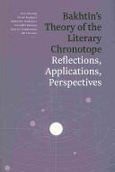 Bakhtin s Theory of the Literary Chronotope