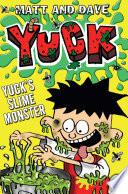 Yuck s Slime Monster