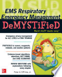 Ems Respiratory Emergency Management Demystified book