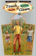 Touch Of The Clown : introduce them to new and exciting things, one...
