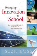 Bringing Innovation To School : students' creativity and problem-solving potential...