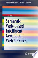 Semantic Web Based Intelligent Geospatial Web Services