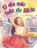 Alicia s Happy Day