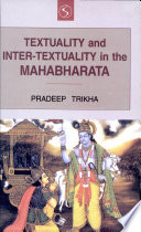 Textuality and Inter-textuality in the Mahabharata
