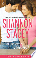 All He Ever Needed  Book Four of The Kowalskis