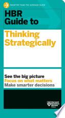 Hbr Guide To Thinking Strategically Hbr Guide Series