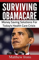 Surviving Obamacare