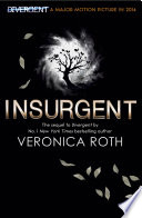 Insurgent (Divergent Trilogy, Book 2) by Veronica Roth