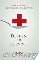 Design to Survive