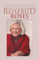 Rosebud Roses About Style And Presentation At An