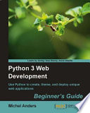 Python 3 Web Development Beginner s Guide