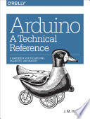 Arduino  A Technical Reference