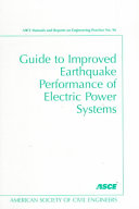 Guide To Improved Earthquake Performance Of Electric Power Systems