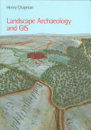 Landscape Archaeology And Gis book