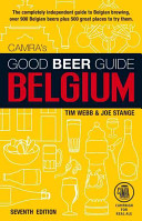 Good Beer Guide To Belgium : to breweries, beers, and bars is...