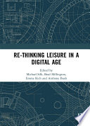 Re Thinking Leisure In A Digital Age